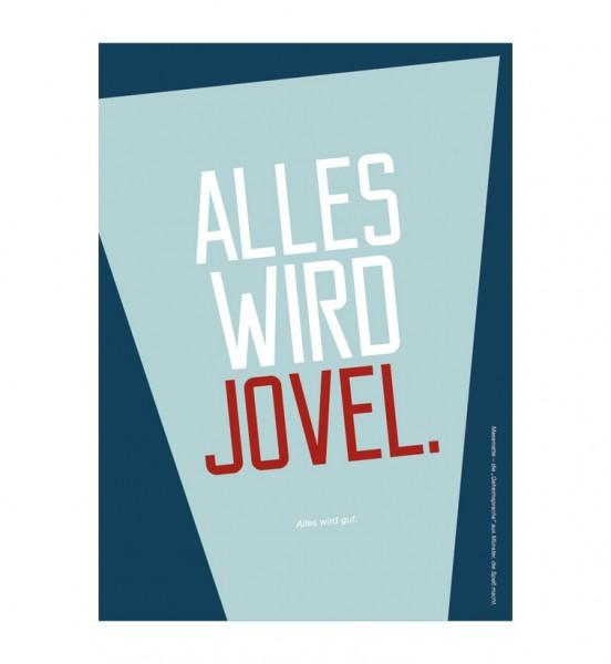 Postkarte - Alles wird jovel.