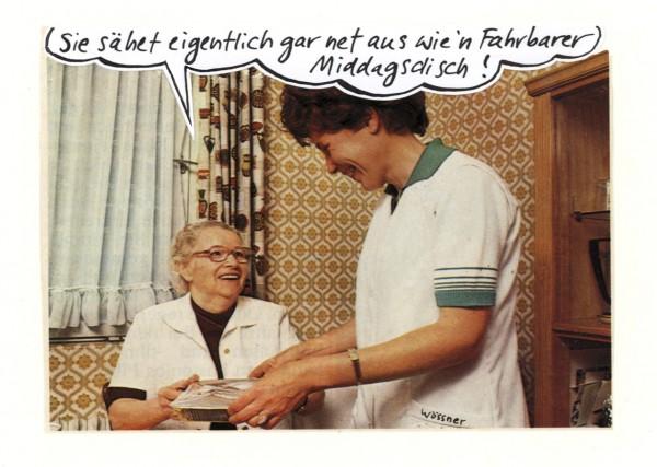 Postkarte - Freimut Woessner - Sie sähet eigentlich gar net aus wie'n fahrbarer Middagsdisch!