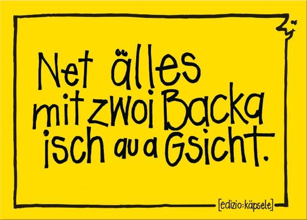 Postkarte - Net älles mit zwoi Backa isch au a Gsicht