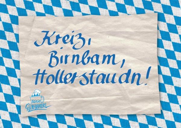 Postkarte - Kreiz, Birnbam, Hollerstaudn!