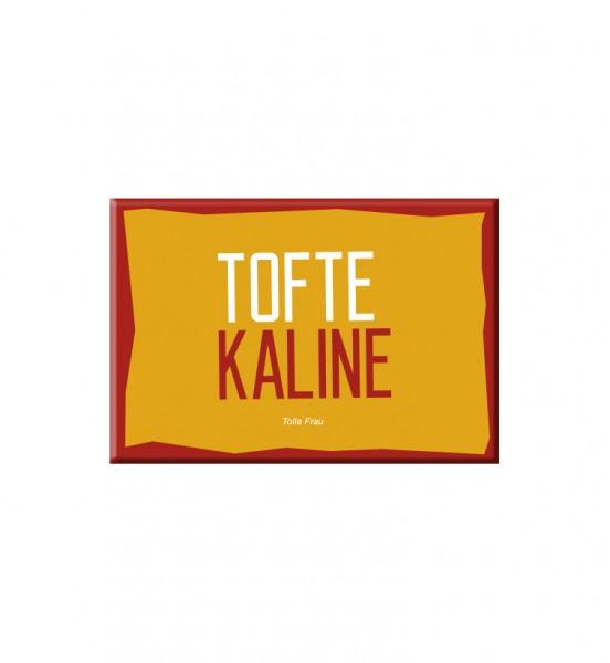 Magnet - Tofte Kaline