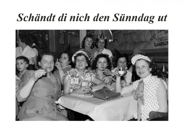 Postkarte - Düdenbüttel - Schändt di nich den Sünndag ut