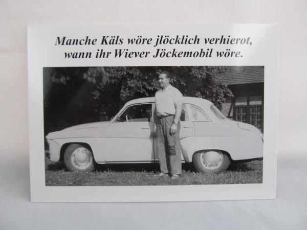 Postkarte - Manche Käls wören jlöklich verhirot, wenn ihre Wiever Jöckemobil wören.