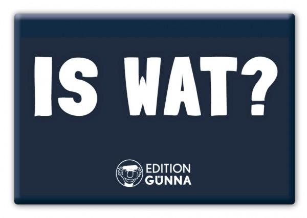 Magnet - IS WAT?