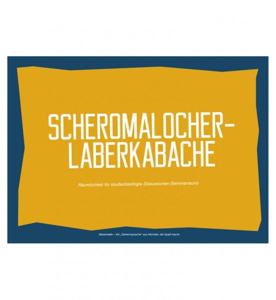 Postkarte - Scheromalocher-Laberkabache