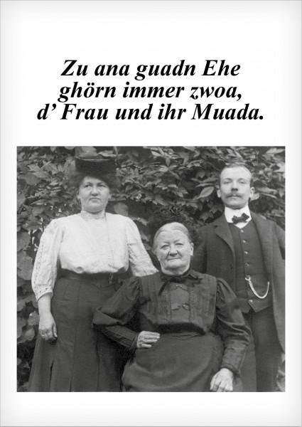Postkarte - Zu ana guadn Ehe ghörn immer zwoa, d' Frau und ihr Muada.