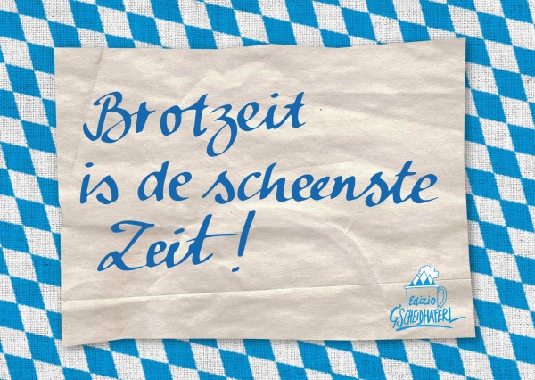 Postkarte - Brotzeit is de scheenste Zeit!