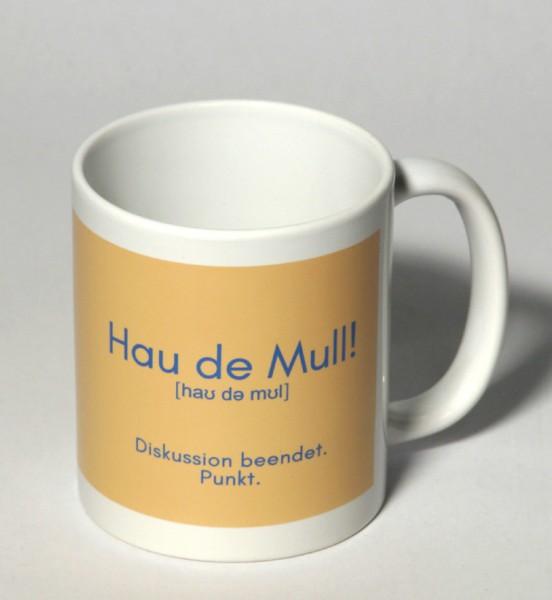 Tasse - Hau de Mull