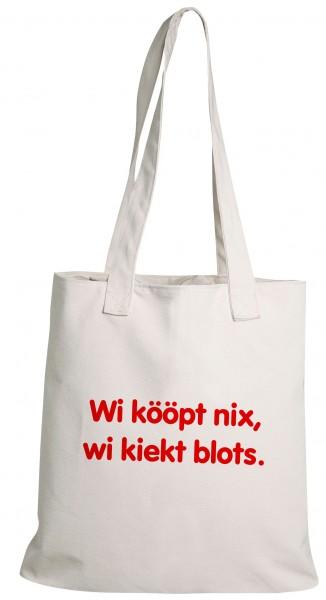 Einkaufsbeutel - Düdenbüttel - Wi kööpt nix, wi liekt blots. - weiß