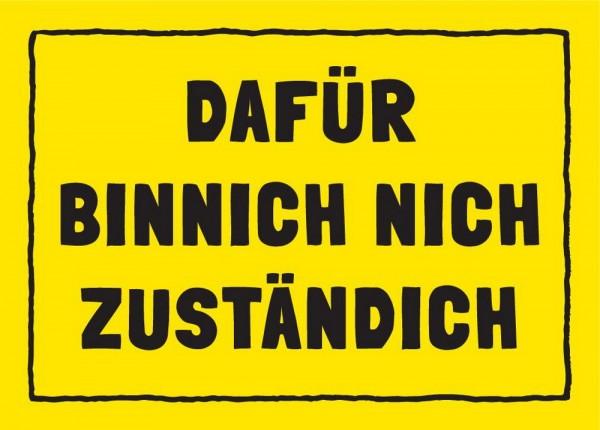 Postkarte - DAFÜR BINNICH NICH ZUSTÄNDICH