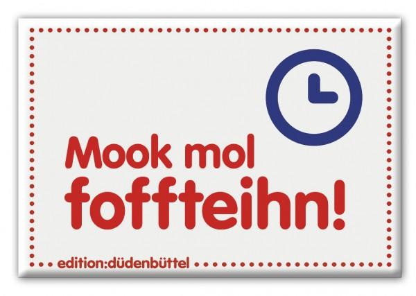 Magnet - Düdenbüttel - Mook mol foffteihn!