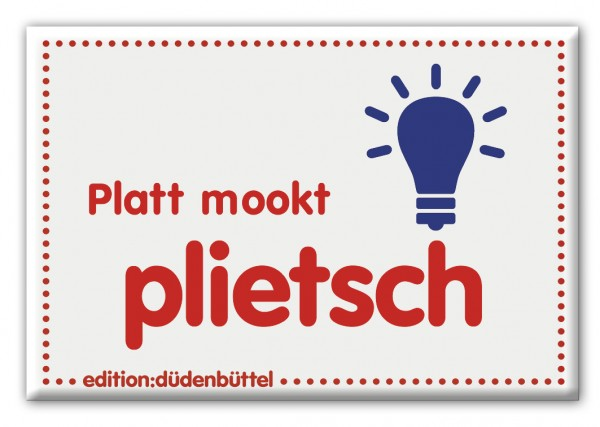 Magnet - Düdenbüttel - Platt mookt plietsch