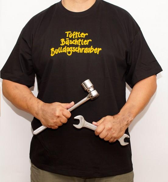 T-Shirt - Tüftler - Bäschtler - Bulldogschrauber