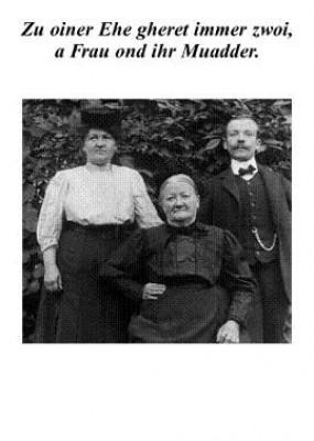 Postkarte - Zu oiner Ehe gheret immer zwoi, a Mo und sei Mudder.