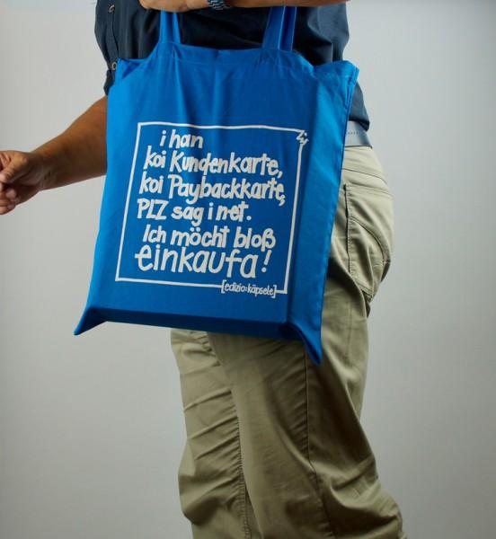 Schwäbischer Einkaufsbeutel - I han koi Kundakarte ...