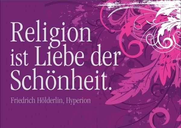 Postkarte - Religion ist Liebe der Schönheit.
