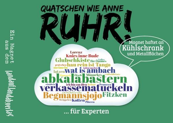 Quatschen wie anne Ruhr : für Experten