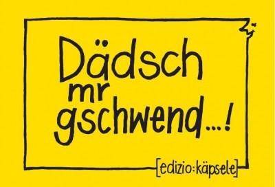 Magnet - Dädsch mr gschwend...!